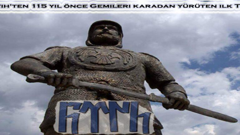 Umur Bey, Fatih'ten 115 yıl önce Gemileri karadan yürüten ilk Türk büyüğü
