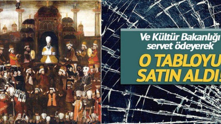 """Genç Osman'ın Cülusu"""" tablosunu Kültür Bakanlığı satın aldı"""