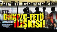FETÖ ve DHKP-C ilişkisi