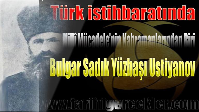 Millî Mücadele'nin Kahramanlarından Biri: Bulgar Sadık