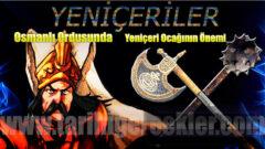 Osmanlı Ordusunda Yeniçeri Ocağının Önemi