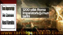 Roma İmparatorluğu Ne Zaman ve Nasıl Kuruldu?