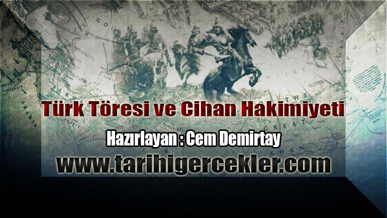 Turk Toresi ve Cihan Hakimiyeti