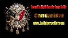 Osmanlı'ya Büyük Hizmetler Yapan Bir Aile: Çandarlılar