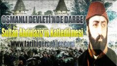 Sultan Abdülaziz'in Katledilmesi