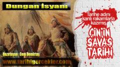 Tarihin En Büyük İsyanlarından: Dungan İsyanı